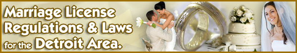 Marriage License Regulations and Laws for MI