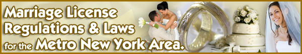 Marriage License Regulations and Laws for NY